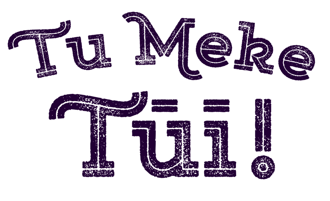 Tu Meke Tūī